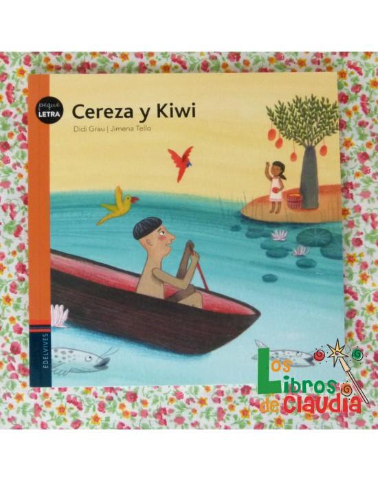 Cereza y Kiwi