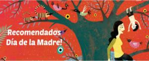 Recomendados día de la madre | Libros infantiles