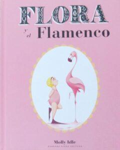 Flora y el flamenco | Bárbara Fiore