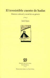 El irresistible cuento de hadas – Historia cultural y social de un género - Fondo