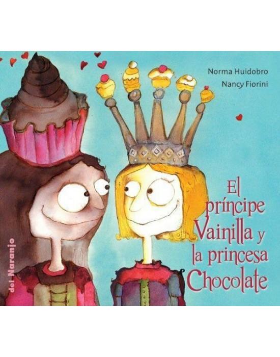 El príncipe Vainilla y la princesa Chocolate