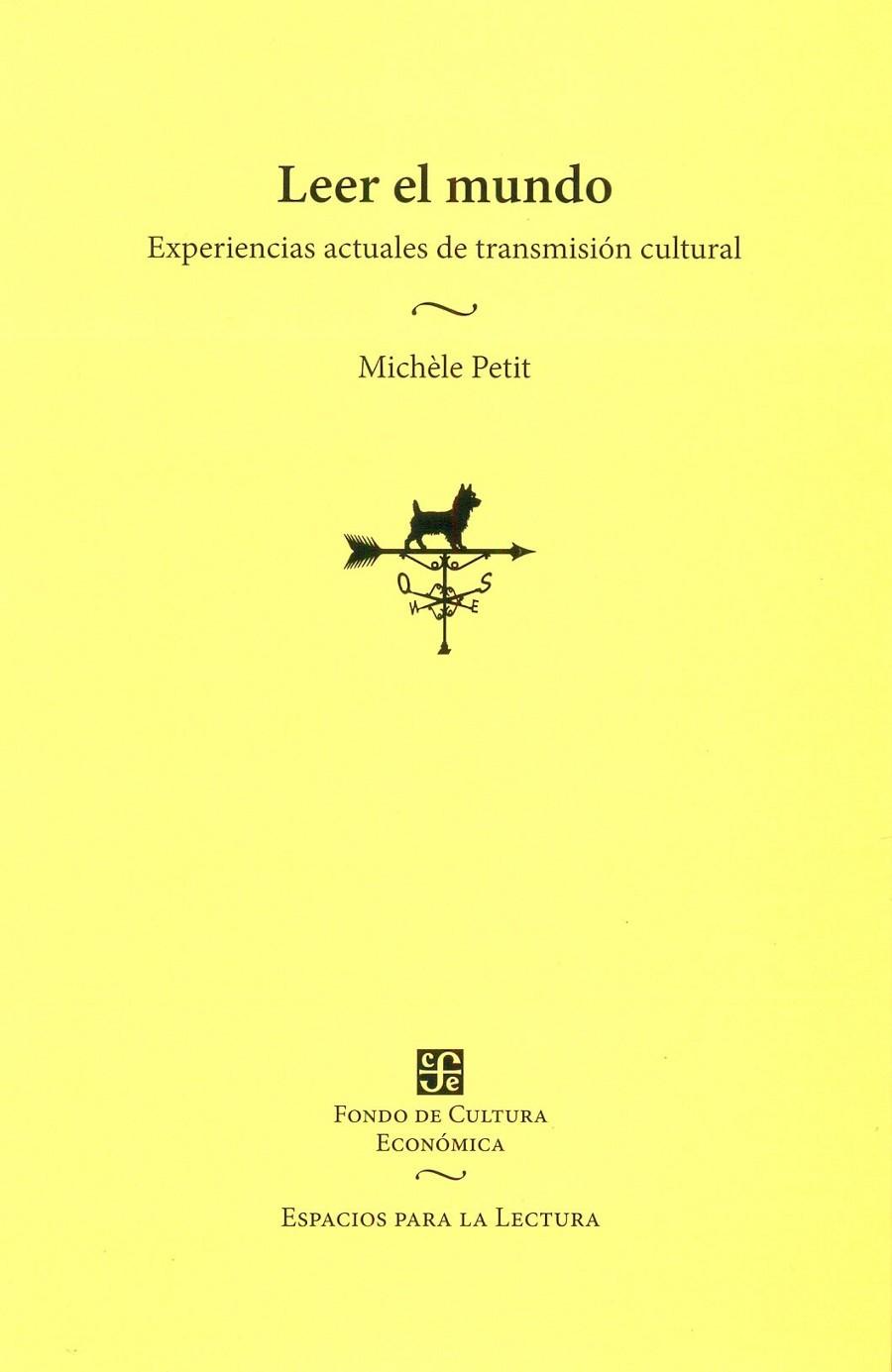 Leer el mundo - Experiencias actuales de transmisión cultural