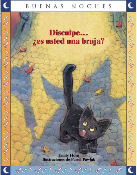Disculpe… ¿Es usted una bruja?