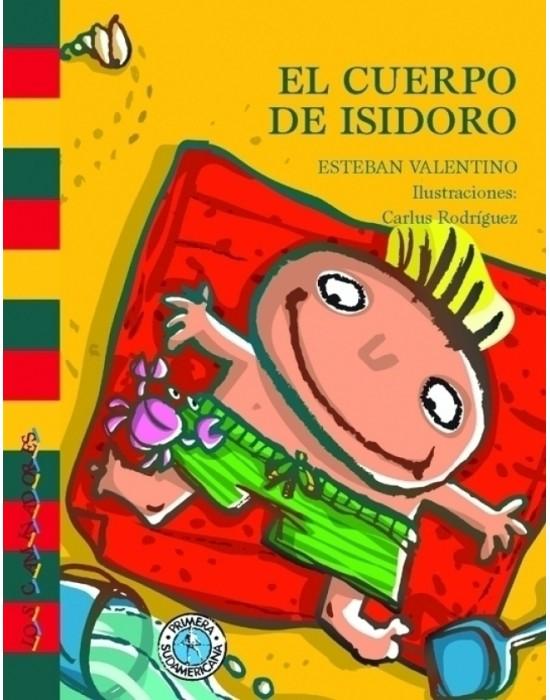 El cuerpo de Isidoro