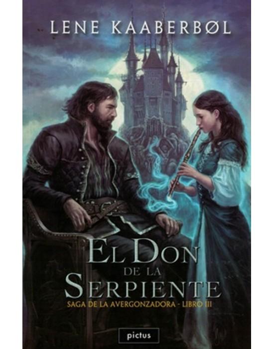 El don de la Serpiente (Saga de la Avergonzadora - Libro 3)