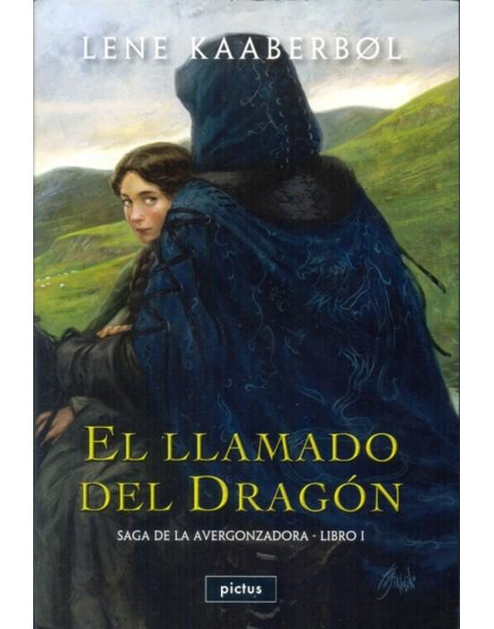 El llamado del dragón (Libro 1 de la Saga de la Avergonzadora)
