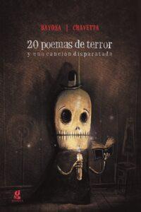 20 poemas de terror y una canción disparatada | Gerbera