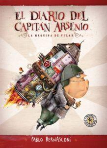 El diario del capitán Arsenio. La máquina de volar | Sudamericana