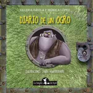 Diario de un ogro - Brujita de Papel