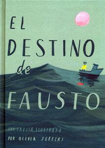 El destino de Fausto - Fondo de Cultura Económica