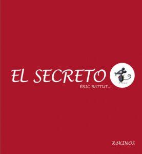 El secreto | Kókinos