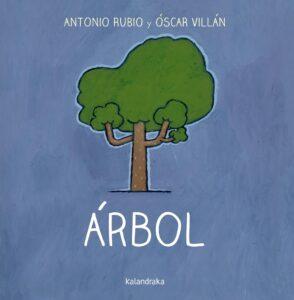 Arbol | Kalandraka