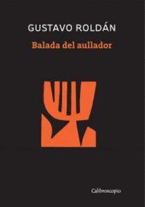 Balada del aullador | Calibroscopio