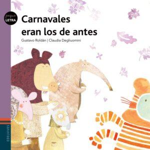 Carnavales eran los de antes | Edelvives