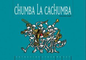 Chumba la Cachumba | Ekaré