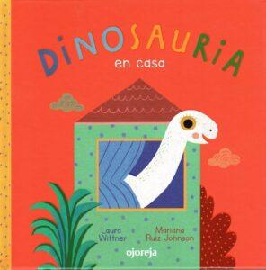 Dinosauria en casa | Ojoreja
