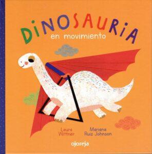 Dinosauria en movimiento | Ojoreja