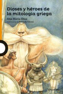 Dioses y héroes de la mitología griega | Loqueleo