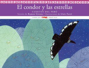 El cóndor y las estrellas | Zorro Rojo