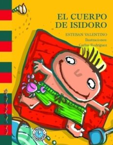 El cuerpo de Isidoro | Sudamericana