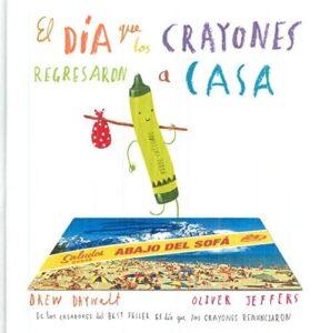 El día que los crayones regresaron a casa | Fondo de Cultura Económica