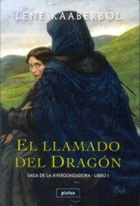 El llamado del dragón (Libro 1 de la Saga de la Avergonzadora) | Pictus