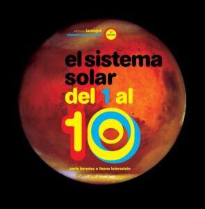 El sistema solar del 1 al 10 | Iamiqué
