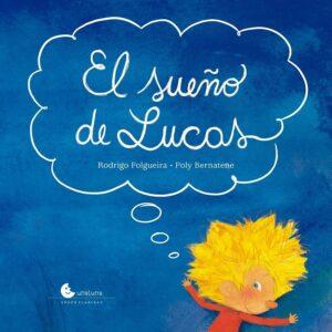 El sueño de Lucas | Una Luna
