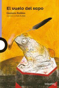 El vuelo del sapo | Loqueleo
