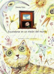Esconderse en un rincón del mundo | Bárbara Fiore