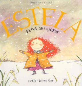 Estela: Reina de la Nieve | Ekaré