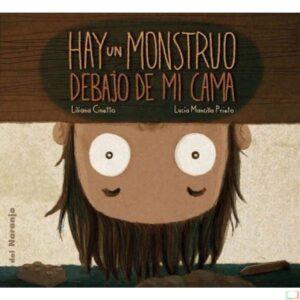 Hay un monstruo debajo de mi cama | Del Naranjo