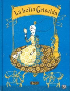 La bella Griselda - Fondo de Cultura Económica
