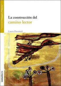 La construcción del camino lector | Comunicarte