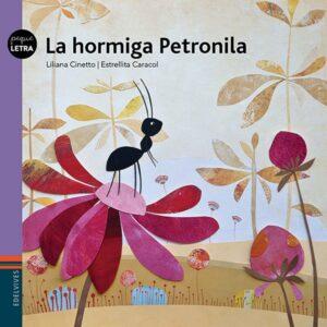 La hormiga Petronila | Edelvives