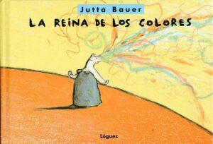 La reina de los colores | Lóguez
