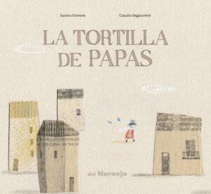 La Tortilla de papas | Del Naranjo