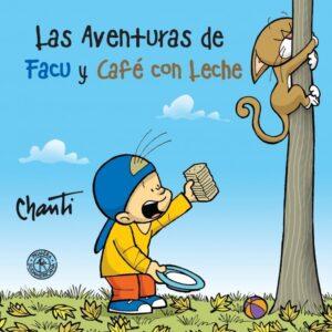 Las aventuras de Facu y Café con Leche 1 | Sudamericana