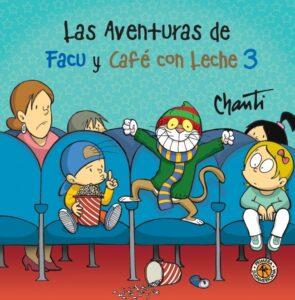 Las aventuras de Facu y Café con Leche 3 | Sudamericana