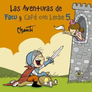 Las aventuras de Facu y Café con Leche 5 | Sudamericana