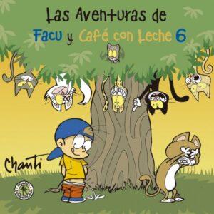 Las aventuras de Facu y Café con Leche 6 | Sudamericana