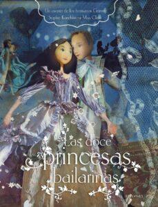 Las doce princesas bailarinas | Edelvives