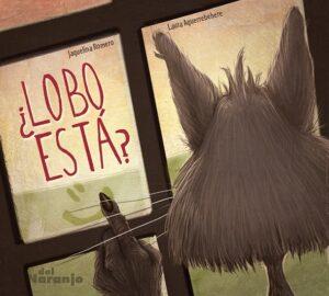 Lobo está - Del Naranjo