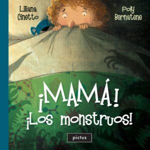 ¡Mamá! ¡Los monstruos! | Pictus