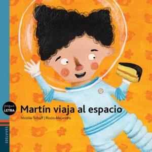Martín viaja al espacio | Edelvives
