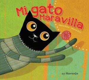Mi gato Maravilla - Del Naranjo