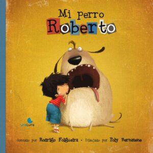 Mi perro Roberto | Una Luna