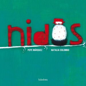 Nidos | Kalandraka