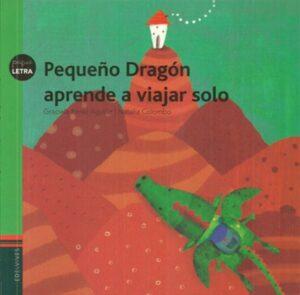 Pequeño dragón aprende a viajar solo   Edelvives