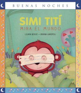 Simi Titi mira el mundo | Norma